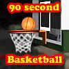 90 Second Basketball