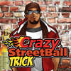 Crazy Streetball Trick
